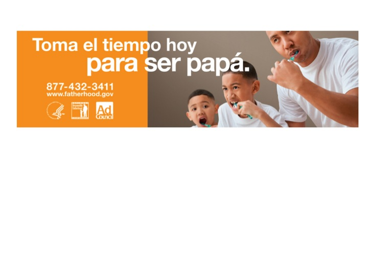 """Father Absence Crisis"" prompts new ad campaign in English & Spanish"