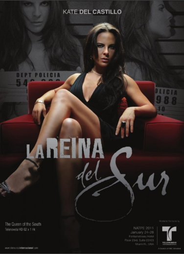 """La Reina del Sur"" and Kate Del Castillo"