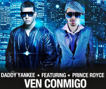 Ven Conmigo with Daddy Yankee and Prince Royce
