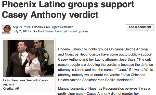 """People doubt Casey Anthony verdict because defense attorney is Latino ""- Chicanos Unidos Arizona"