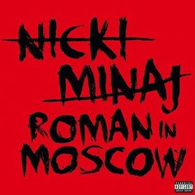 roman-in-moscow-nicki-minaj
