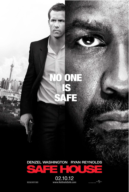 Safe House starring Denzel Washington and Ryan Reynolds