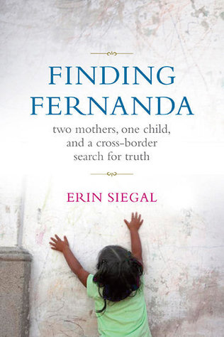 Book Review: Finding Fernanda by Erin Siegal