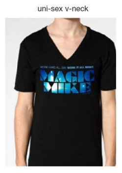 Magic Mike Promo item Shirt Dos Live Giveaway: Magic Mike Tix, Clothing and Poster Packages