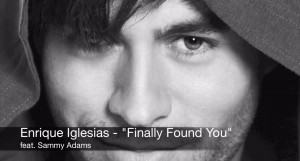 WorldView:  Enrique Iglesias Releases New Single 'Finally Found You'