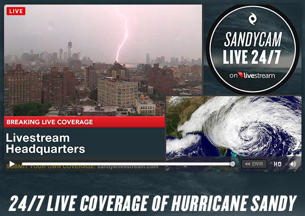 Sandycam Watch Hurricane Sandy Live 24 7 Coverage