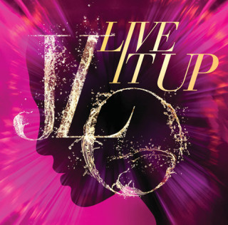 Jennifer Lopez feat. Pitbull – Live It Up (New Music)
