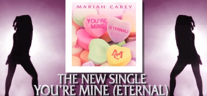 Listen Now: Mariah Carey You're Mine (Eternal) + Remix feat. Trey Songz